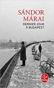 Marai Dernier jour à Budapest